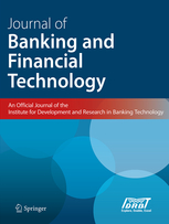 Journal of Banking and Financial Technology (Springer Verlag)